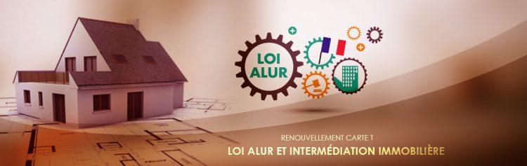 Bannière de la loi Alur, sur l'intermédiation immobilière et l'obligation de renouvellement de la carte T