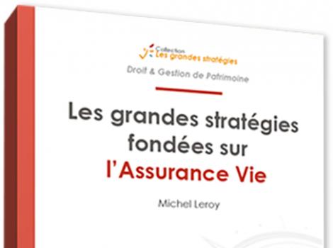 Bannière couverture du livre Les Grandes Stratégies de l'Assurance Vie